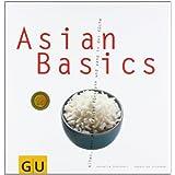 "Asian Basics (GU Basic cooking)von ""Sebastian Dickhaut"""