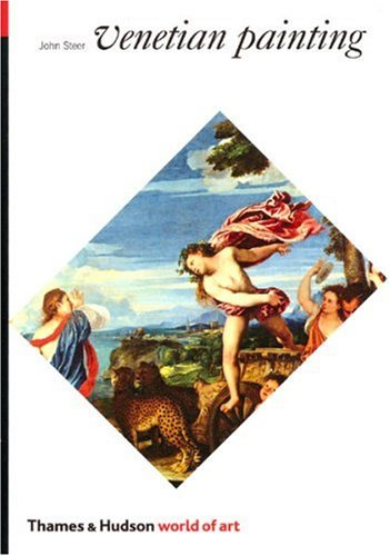 Venetian Painting: A Concise History (World of Art)