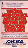 The Silva Mind Control Method for Getting Help from Your Other Side (0671679449) by Jose Silva