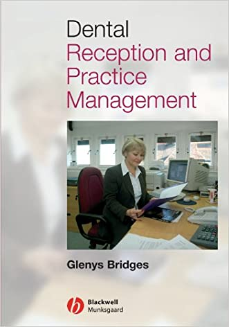 Dental Reception and Practice Management written by Glenys Bridges