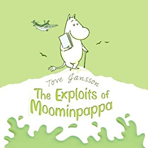 The Exploits of Moominpappa Audiobook