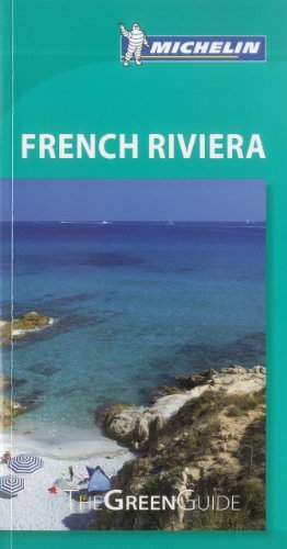 Michelin Green Guide French Riviera (Green Guide/Michelin)