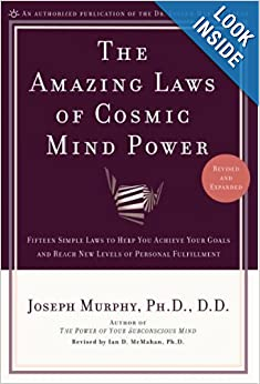 The amazing laws of cosmic mind power j murphy