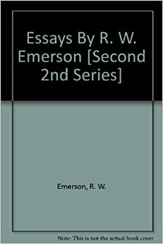 """emerson natura second series essay """"the nature-nurture issue is a perennial one that has resurfaced in current psychiatry as a series of  the same second  - emerson's essay."""