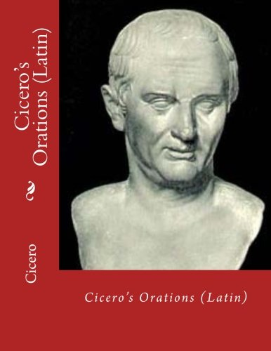 Cicero's Orations (Latin)