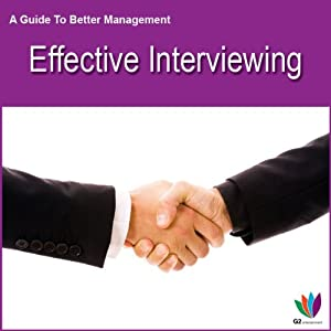 Effective Interviewing: A Guide to Better Management | [Di Kamp]