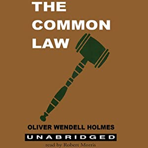 The Common Law | [Oliver Wendell Holmes]