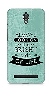 Amez Always look on the Bright Side of Life Back Cover For Asus Zenfone C ZC451CG