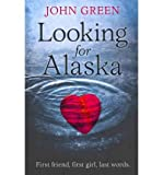 (Looking for Alaska) By John Green (Author) Paperback on (Apr , 2011) John Green