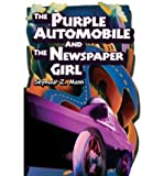 img - for [ THE PURPLE AUTOMOBILE AND THE NEWSPAPER GIRL ] By Mann, Seymour Z ( Author) 2003 [ Hardcover ] book / textbook / text book