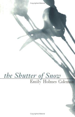 Shutter of Snow (American Literature Series)