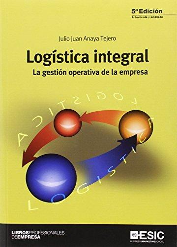 LOGISTICA INTEGRAL. LA GESTION OPERATIVA DE LA EMPRESA  descarga pdf epub mobi fb2