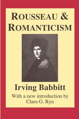 Rousseau and Romanticism (Library of Conservative Thought)