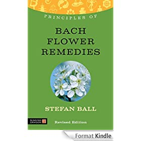 Principles of Bach Flower Remedies: What it is, how it works, and what it can do for you