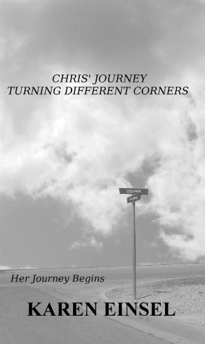 Chris' Journey Turning Different Corners (Her Journey Begins Book 1)