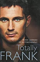 Totally Frank: The Autobiography