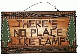 """There's No Place Like Camp"" Rustic Hand-crafted Wooden Plaque, 18-inch"