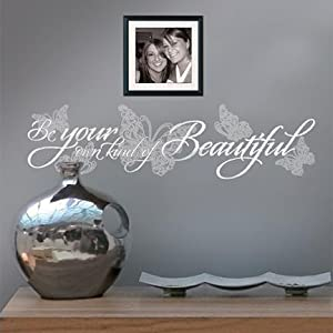 Be Your Own Kind of Beautiful Removable Peel and Stick Wall Decor by Main Street Creations