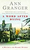 A Word After Dying: (Mitchell & Markby 10) (A Mitchell & Markby Village Whodunnit) GÜNSTIG