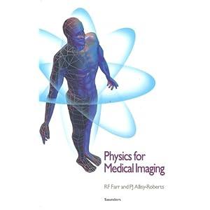 Physics for Medical Imaging, 1e