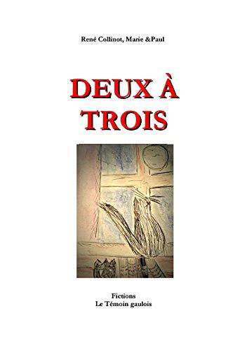 Deux À Trois (Le Témoin Gaulois T. 8) (French Edition)