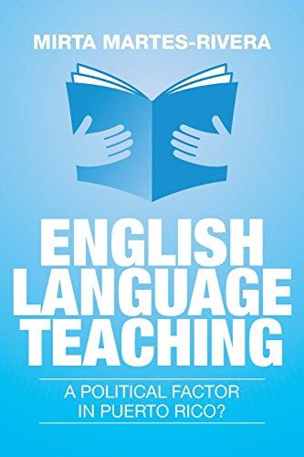 English Language Teaching: A Political Factor in Puerto Rico?