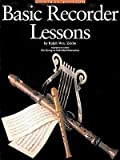 img - for [(Basic Recorder Lessons - Omnibus Edition: For Group or Individual Instruction )] [Author: Ralph W Zeitlin] [Mar-1996] book / textbook / text book