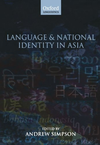 Language and National Identity in Asia (Oxford Linguistics)