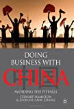 Doing Business With China: Avoiding the Pitfalls