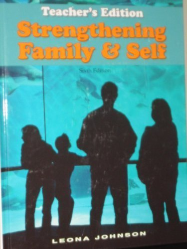 Strengthening Family and Self: Teacher's Edition