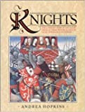 Knights the Complete Story of the Age Of (157335466X) by Hopkins, Andrea