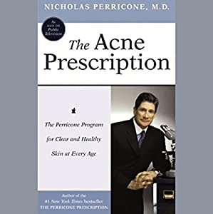 The Acne Prescription Hörbuch