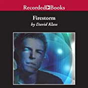 Firestorm: The Caretaker Trilogy: Book 1 | [David Klass]