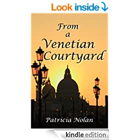 From a Venetian Courtyard *** TOP THREE BOOK ***