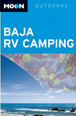Baja RV Camping (Moon Outdoors) by Avalon Travel Publishing