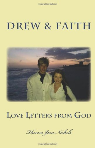 Love Letters from God: Drew and Faith