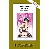 Shameful Duties (Past Venus) ~ Sarah Saraband
