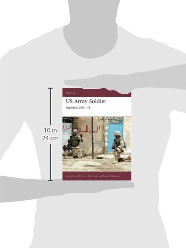 US Army Soldier: Baghdad 2003-04: Occupation of Baghdad (Warrior)