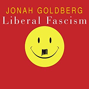 Liberal Fascism Audiobook