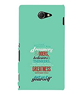 EPICCASE Dreamers & Doers Mobile Back Case Cover For Sony Xperia M2 (Designer Case)