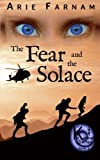The Fear and the Solace: The Kyrennei Series Book Two (Volum...