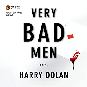 Very Bad Men: David Loogan, Book 2 | [Harry Dolan]