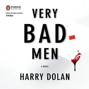 Very Bad Men: David Loogan, Book 2 | [Harry Dolan]