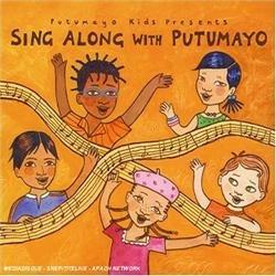 Sing Along With Putumayo [与普图马约一起歌唱] - 癮 - 时光忽快忽慢,我们边笑边哭!