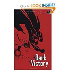 Batman: Dark Victory by Jeph Loeb and Tim Sale