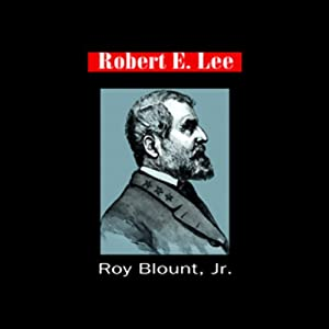Robert E. Lee | [Roy Blount]