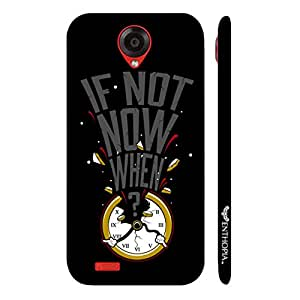 Lenovo S 820 If not now when... designer mobile hard shell case by Enthopia
