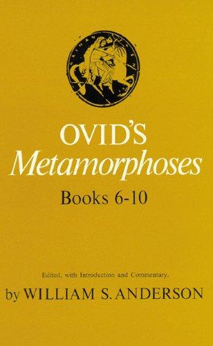 Ovid's Metamorphoses Books 6-10. (English and Latin Edition)