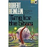 Time for the Stars (0330020285) by Robert A. Heinlein