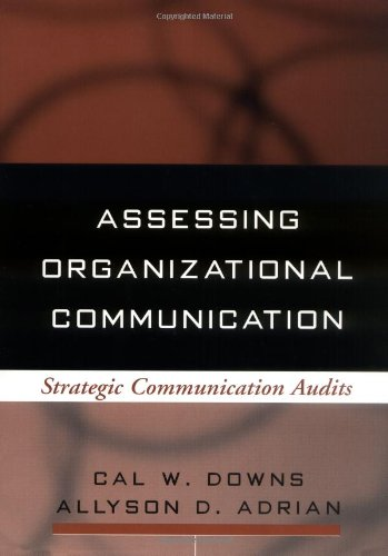 Assessing Organizational Communication: Strategic...